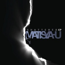 Shattered mp3 Album by Matisyahu