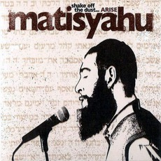 Shake Off The Dust... Arise mp3 Album by Matisyahu