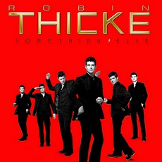 Something Else (Deluxe Edition) mp3 Album by Robin Thicke