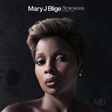 Stronger Witheach Tear mp3 Album by Mary J. Blige