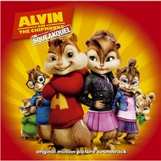 Alvin And The Chipmunks: The Squeakquel mp3 Soundtrack by Various Artists
