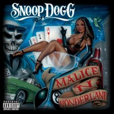Malice N Wonderland mp3 Album by Snoop Doggy Dogg