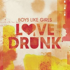Love Drunk mp3 Album by Boys Like Girls
