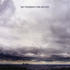Some Mad Hope mp3 Album by Matt Nathanson