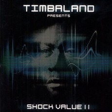 Shock Value II mp3 Album by Timbaland