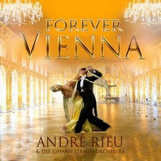 Forever VIenna mp3 Album by André Rieu
