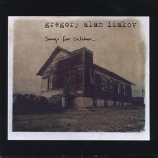 Songs For October mp3 Album by Gregory Alan Isakov