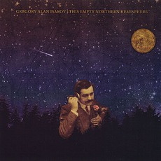 This Empty Northern Hemisphere mp3 Album by Gregory Alan Isakov