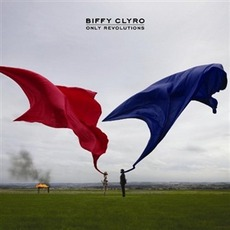 Only Revolutions mp3 Album by Biffy Clyro