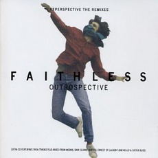 Outrospective, Reperspective The Remixes mp3 Remix by Faithless