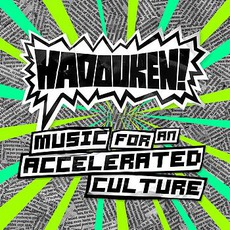 Music For An Accelerated Culture mp3 Album by Hadouken!