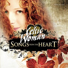 Songs From The Heart mp3 Album by Celtic Woman