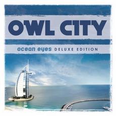 Ocean Eyes (Deluxe Edition) mp3 Album by Owl City