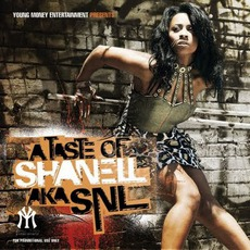 A Taste Of Shanell aka SNL mp3 Album by Shanell