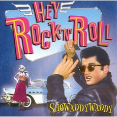 Hey! Rock 'n' Roll mp3 Artist Compilation by Showaddywaddy