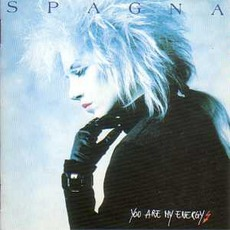You Are My Energy mp3 Album by Spagna