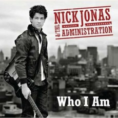 Who I Am mp3 Album by Nick Jonas & The Administration