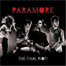The Final RIOT! mp3 Live by Paramore