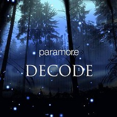 Decode mp3 Single by Paramore