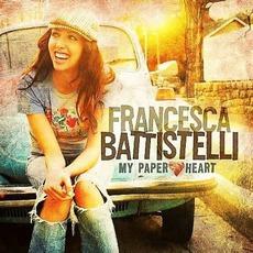 My Paper Heart mp3 Album by Francesca Battistelli
