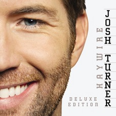 Haywire (Deluxe Edition) mp3 Album by Josh Turner