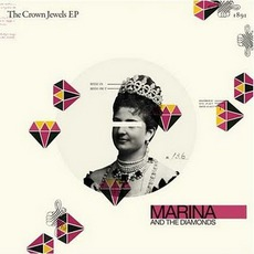 The Crown Jewels mp3 Album by Marina And The Diamonds