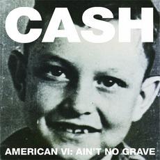 American VI: Ain't No Grave mp3 Album by Johnny Cash