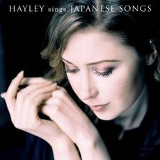 Hayley Sings Japanese Songs mp3 Album by Hayley Westenra