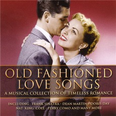 Old Fashioned Love Songs mp3 Compilation by Various Artists