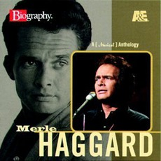 A&E Biography mp3 Artist Compilation by Merle Haggard