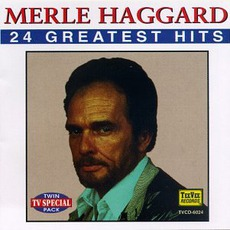 24 Greatest Hits mp3 Artist Compilation by Merle Haggard
