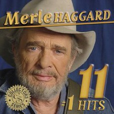 11 # 1 Hits by Merle Haggard