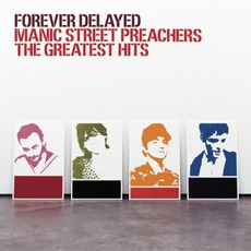 Forever Delayed mp3 Artist Compilation by Manic Street Preachers