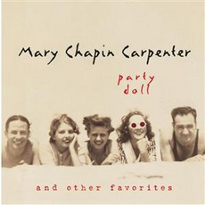 Party Doll And Other Favorites mp3 Artist Compilation by Mary Chapin Carpenter