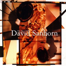 The Best of David Sanborn mp3 Artist Compilation by David Sanborn