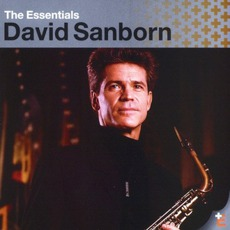 The Essentials mp3 Artist Compilation by David Sanborn