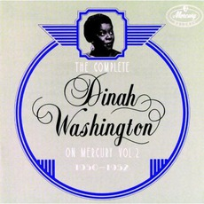 The Complete Dinah Washington on Mercury, Vol. 2 (1950-1952) mp3 Artist Compilation by Dinah Washington