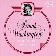 The Complete Dinah Washington on Mercury, Vol. 1 (1946-1949) mp3 Artist Compilation by Dinah Washington
