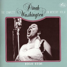 The Complete Dinah Washington on Mercury, Vol. 4 (1954-1956) mp3 Artist Compilation by Dinah Washington