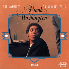 The Complete Dinah Washington on Mercury, Vol. 7 (1961) mp3 Artist Compilation by Dinah Washington