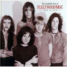 The Vaudeville Years mp3 Artist Compilation by Fleetwood Mac