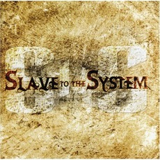 Slave To The System mp3 Album by Slave To The System