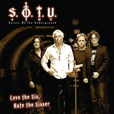 Love The Sin, Hate The Sinner mp3 Album by Saints Of The Underground