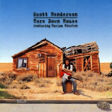 Tore Down House mp3 Album by Scott Henderson