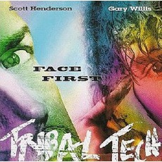 Face First mp3 Album by Scott Henderson & Tribal Tech