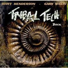 Thick mp3 Album by Scott Henderson & Tribal Tech