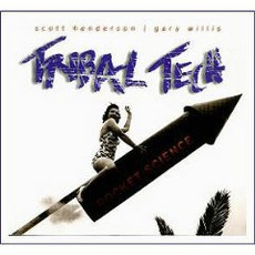 Rocket Science mp3 Album by Scott Henderson & Tribal Tech