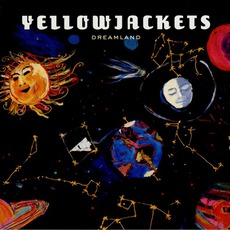 Dreamland mp3 Album by Yellowjackets