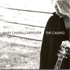 The Calling mp3 Album by Mary Chapin Carpenter