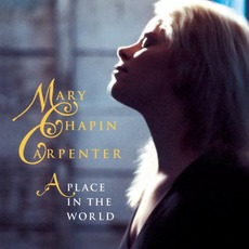 A Place In The World mp3 Album by Mary Chapin Carpenter